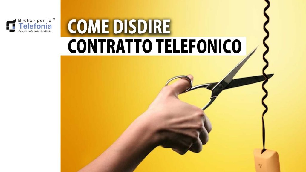 come disdire contratto telefonico