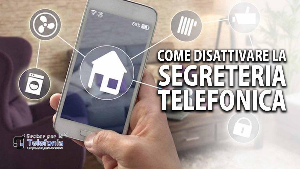 Come Disattivare la Segreteria Telefonica