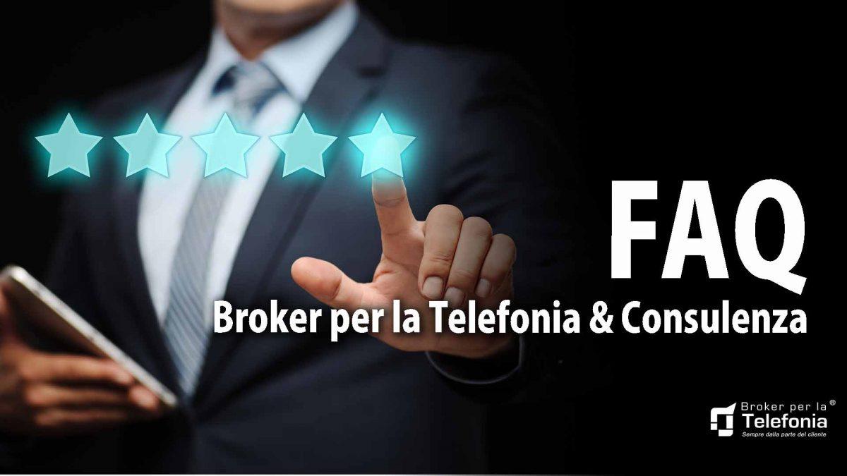 FAQ broker per la telefonia e consulenza
