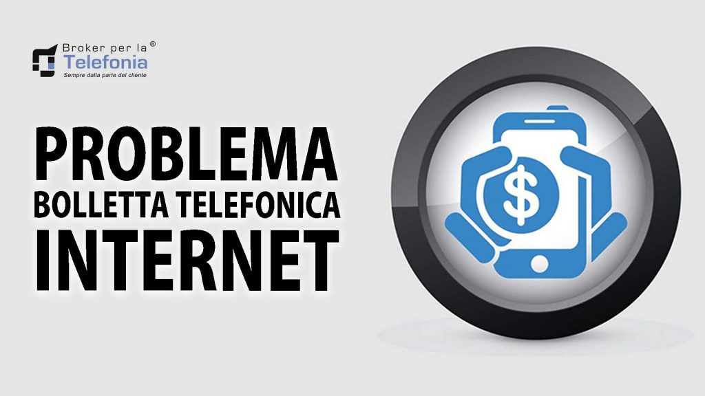 Problema Bolletta Telefonica Internet