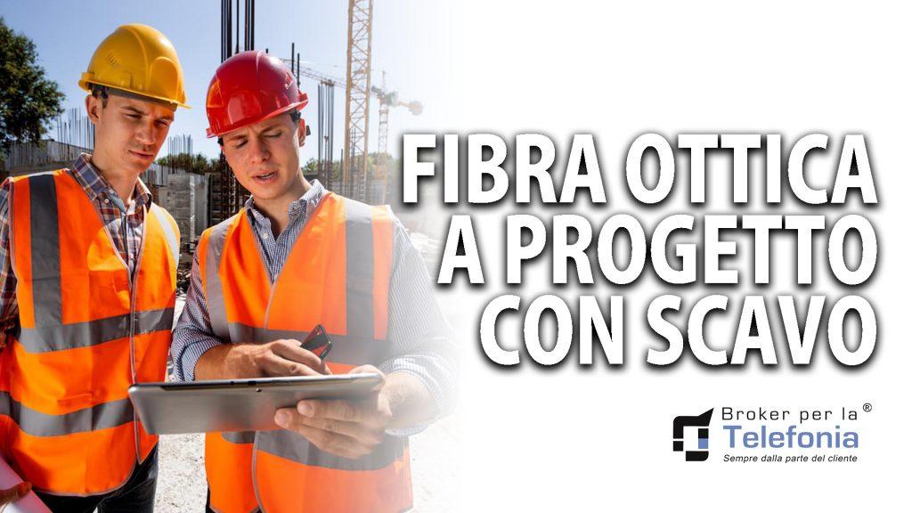 Fibra-Ottica-a-Progetto-con-Scavo