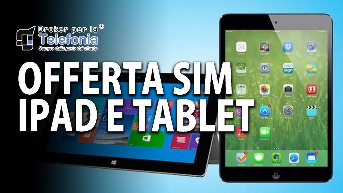 Internet Tablet Offerta SIM iPad e Tablet