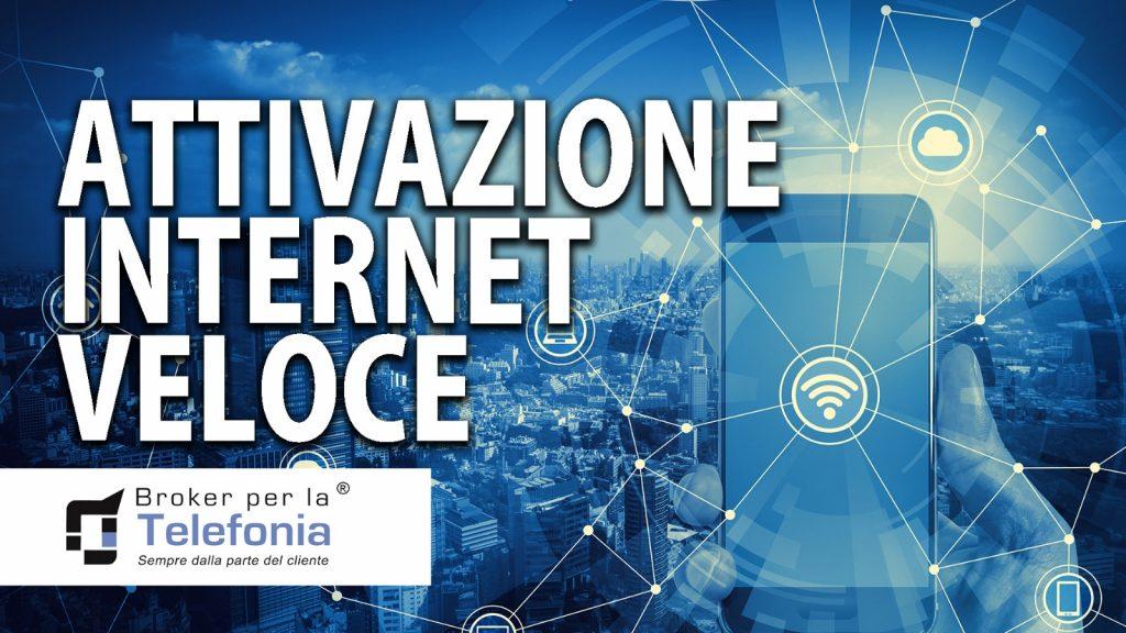 attivazione internet veloce