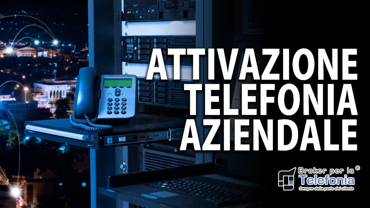 attivazione telefonia aziendale