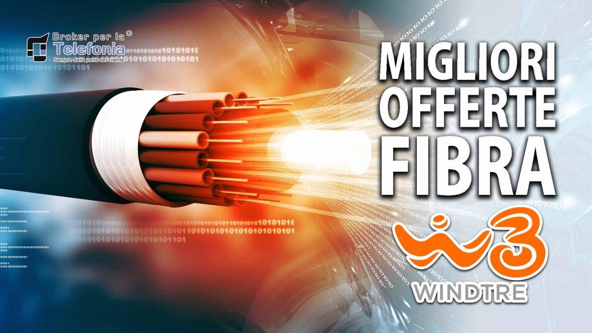 Migliori Offerte WindTre Fibra