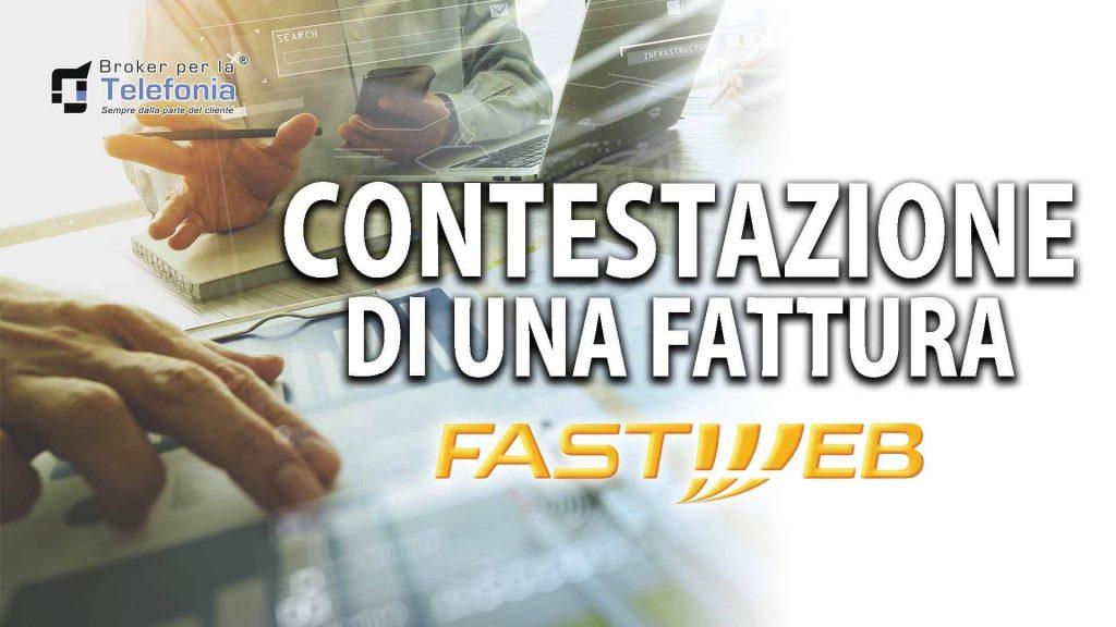 Contestazione di una Fattura Fastweb – La Procedura Corretta