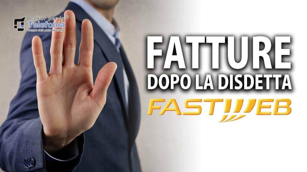 Ricevi Fatture da Fastweb dopo la disdetta? Scopri Come Risolvere