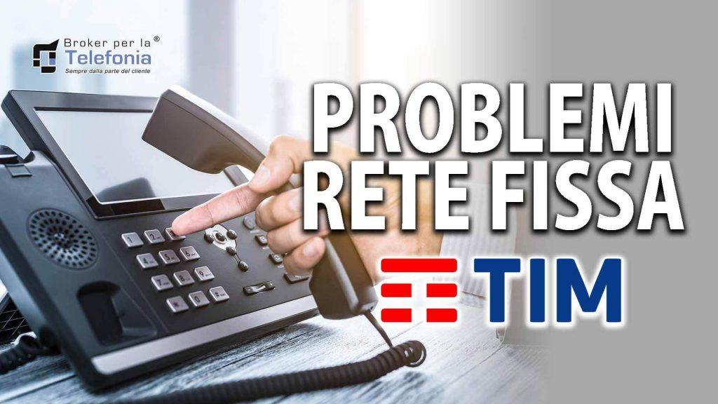 Problemi con Linea Fissa Tim – Telecom? Ti possiamo Aiutare!