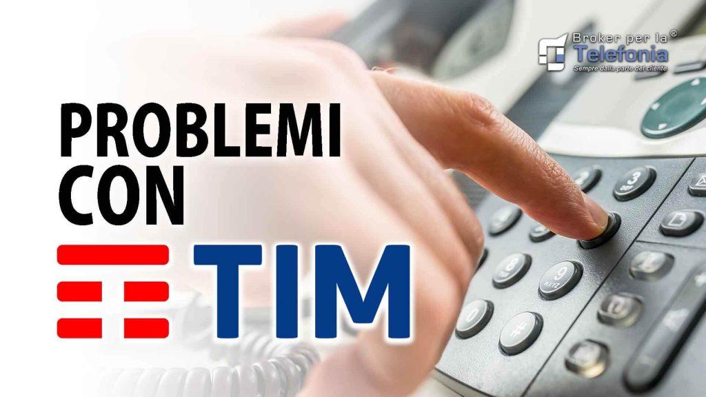 Problemi con Tim
