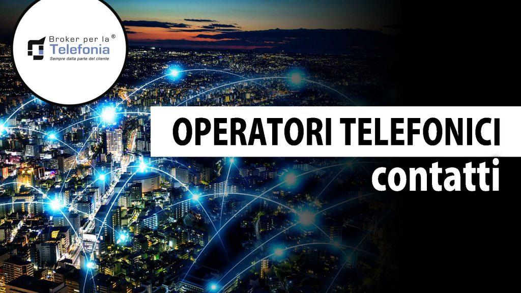 contatti operatori telefonici