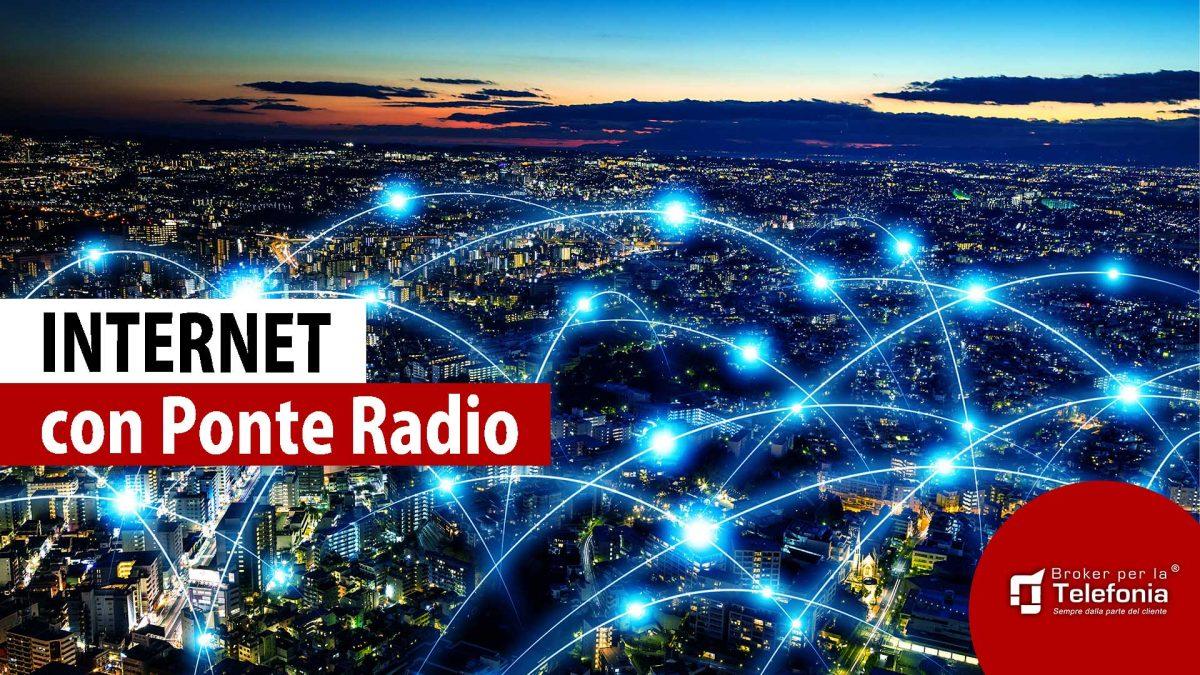 Connessione Internet con Ponte Radio