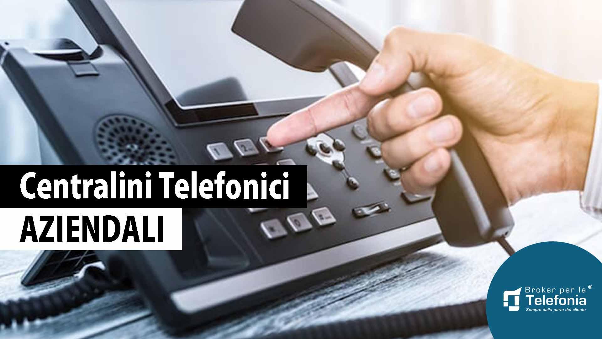 centralini telefonici aziendali