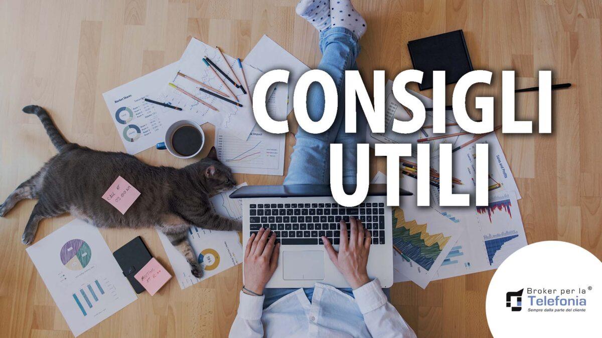 Consigli Utili broker per la telefonia & consulenza