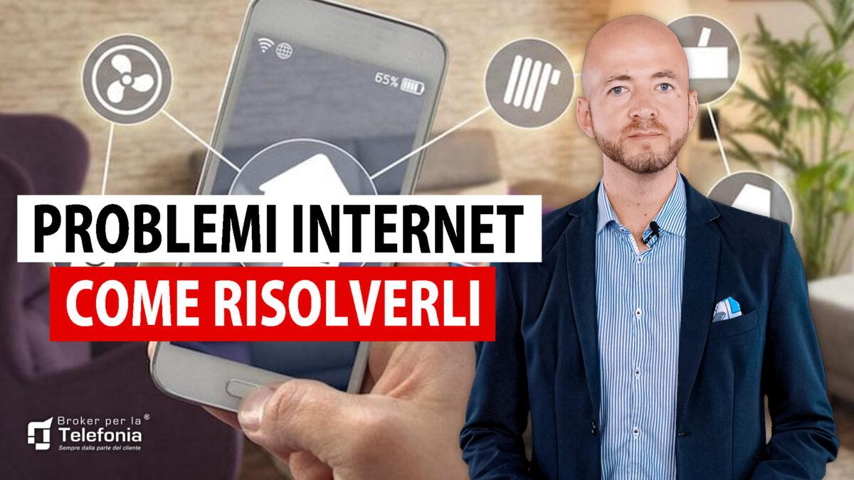 problemi internet - come risolverli