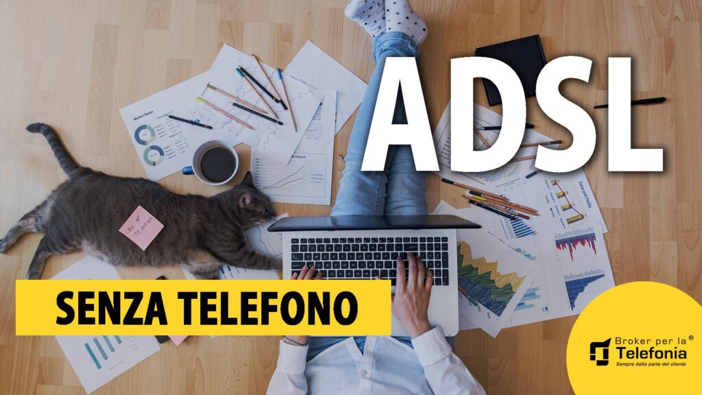 ADSL SENZA TELEFONO